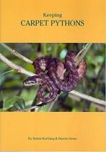 Simon Kortlang,   Darren Green Keeping Carpet Pythons