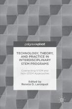 Reneta D. Lansiquot Technology, Theory, and Practice in Interdisciplinary STEM Programs