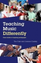 Tim (Edge Hill University, UK) Cain,   Joanna (Feelance Researcher, UK) Cursley Teaching Music Differently