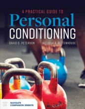 David D Peterson,   Melissa Rittenhouse A Practical Guide to Personal Conditioning