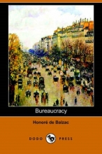 Balzac, Honor  de Bureaucracy (Dodo Press)