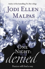 Malpas, Jodi Ellen One Night: Denied