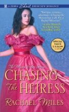 Miles, Rachael Chasing the Heiress