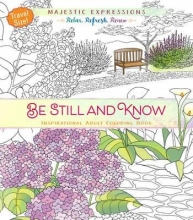 Be Still and Know Adult Coloring Book