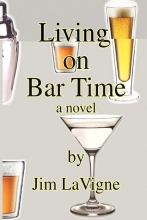 Lavigne, Jim Living on Bar Time
