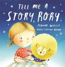 Willis, Jeanne Tell Me a Story, Rory