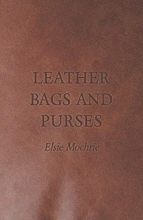 Elsie Mochrie Leather Bags and Purses
