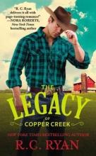 Ryan, R. C. The Legacy of Copper Creek