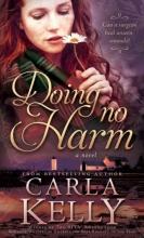 Kelly, Carla Doing No Harm