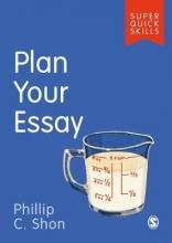 Phillip C. Shon Plan Your Essay