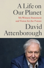 David Attenborough , A Life on Our Planet