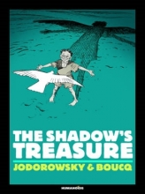 Jodorowsky, Alejandro The Shadow`s Treasure