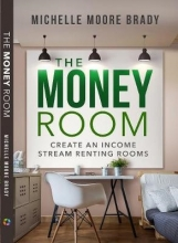 Brady, Michelle Moore The Money Room
