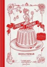 Regula Ysewijn Pride and Pudding