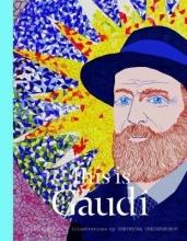 Claypool, Mollie This is Gaudi