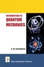 C. H. Sherwin Introduction to Quantum Mechanics