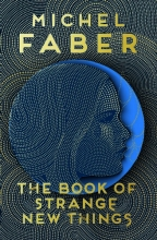 Faber, Michel Book of Strange New Things