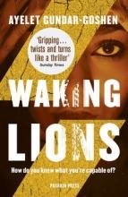 Gundar Goshen, Ayelet Waking Lions