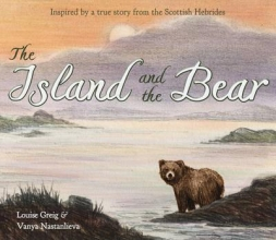 Greig, Louise The Island and the Bear