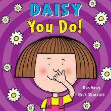 Gray, Kes Daisy: You Do!