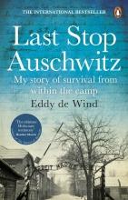 Eddy de Wind , Last Stop Auschwitz