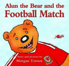 Tomos, Morgan Alun the Bear and the Football Match