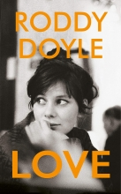 Roddy Doyle , Love