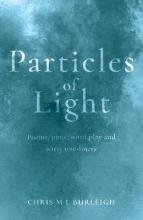 Chris M. L. Burleigh Particles of Light