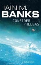 Banks, Iain M Consider Phlebas