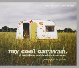 Field-Lewis, Jane My Cool Caravan