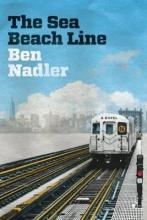 Nadler, Ben The Sea Beach Line