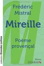 Frédéric Mistral Mireille (grands caractères)