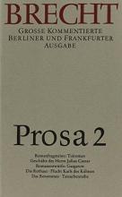 Brecht, Bertolt Prosa 2