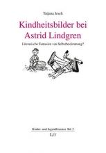 Jesch, Tatjana Kindheitsbilder bei Astrid Lindgren