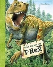 Parker, Steve Mein Leben als T-Rex