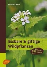 Kremer, Bruno P. Essbare und giftige Wildpflanzen