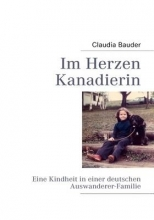 Bauder, Claudia Im Herzen Kanadierin