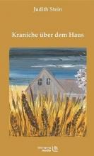 Stein, Judith Kraniche über dem Haus