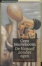 Cees  Nooteboom De filosoof zonder ogen
