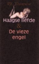 P.F.  Thomése Haagse liefde & De vieze engel