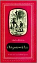 Dickens, Charles Het grauwe Huis deel I