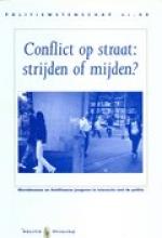 M. Euwema N. Kop, Conflict op straat, strijden of mijden?