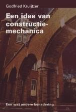 G. Kruijtzer , Een idee van constructie-mechanica