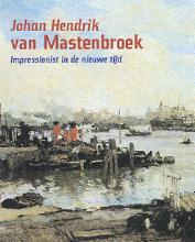 P. van Beveren, H. Kraaij, H. Rooseboom Johan Hendrik van Mastenbroek