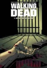 Robert  Kirkman Walking Dead 3: Achter slot en grendel