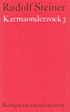 Rudolf Steiner , Karmaonderzoek 3
