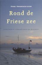 H. Vandersmissen , Rond de Friese Zee
