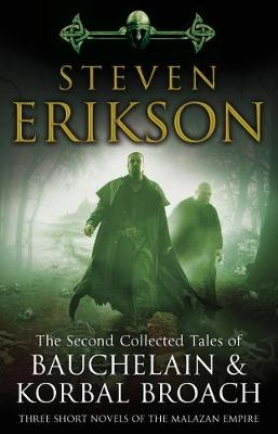 Erikson, Steven,The Second Collected Tales of Bauchelain & Korbal Broach