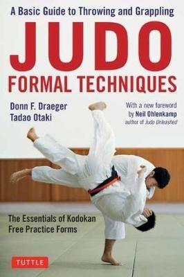 Donn F. Draeger,   Tadao Otaki,Judo Formal Techniques