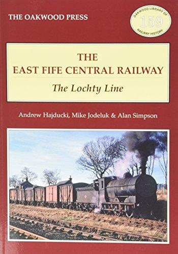 Andrew Hajducki,   Michael Jodeluk,   A. Simpson,The East of Fife Central Railway